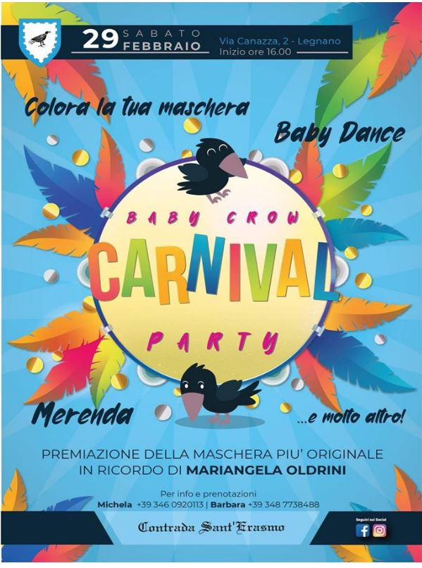 Palio di Legnano, Contrada Sant'Erasmo: 29/02 Baby Crow CarnivalParty