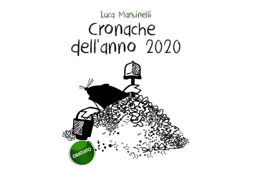 Toscana: Cronache dell'anno 2020, l'emergenza Coronavirus nel racconto fantastico di LucaMartinelli