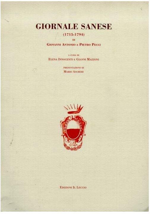Siena, accadde oggi 3 marzo ( 1768 ): Muore Giovanni Antonio Pecci, compilatore del 'GiornaleSenese'