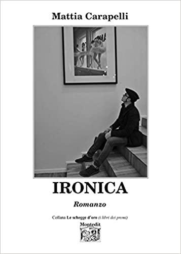 Siena: Ironica, un romanzo tenero edestabilizzante