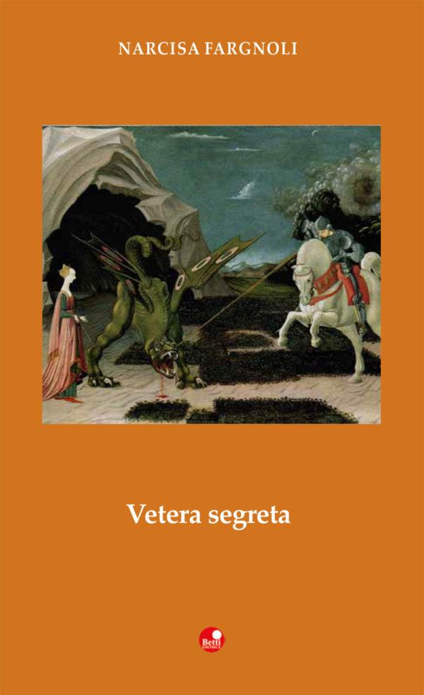 """Siena: Domani in Fortezza la presentazione del romanzo """"Vetera Segreta"""", di NarcisaFargnoli"""