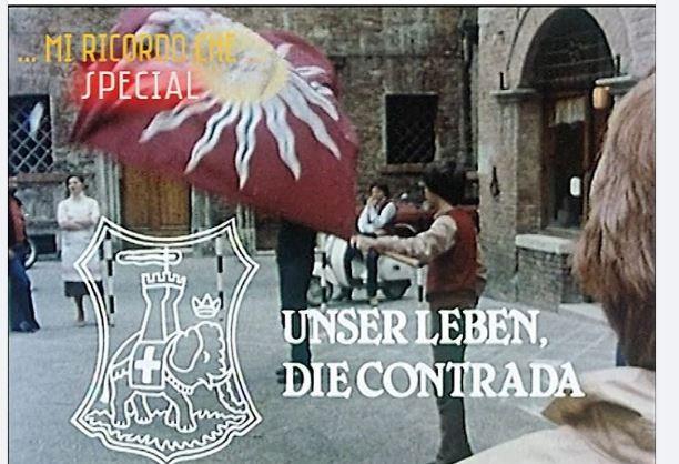 """Palio di Siena, Ricordi di Palio: Qua potete vedere il documentario """"Unser leben die contrada"""" ZDF – luglio1980"""