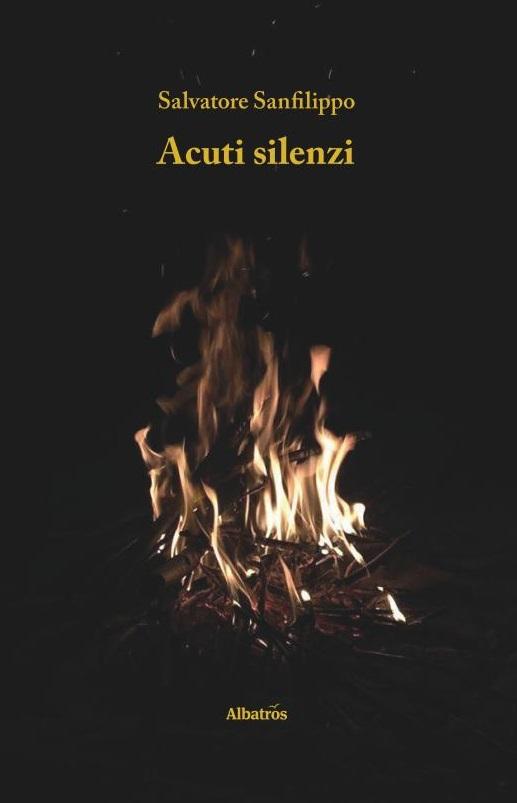 Siena, Acuti silenzi: Raccolta in volgare duecentesco del ventenne SalvatoreSanfilippo