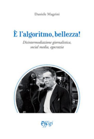"""Siena, """"E' l'algoritmo bellezza!"""": Il libro di Daniele Magrini diventa trasmissionetv"""