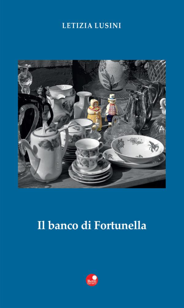 Siena: Letizia Lusini, Il banco diFortunella