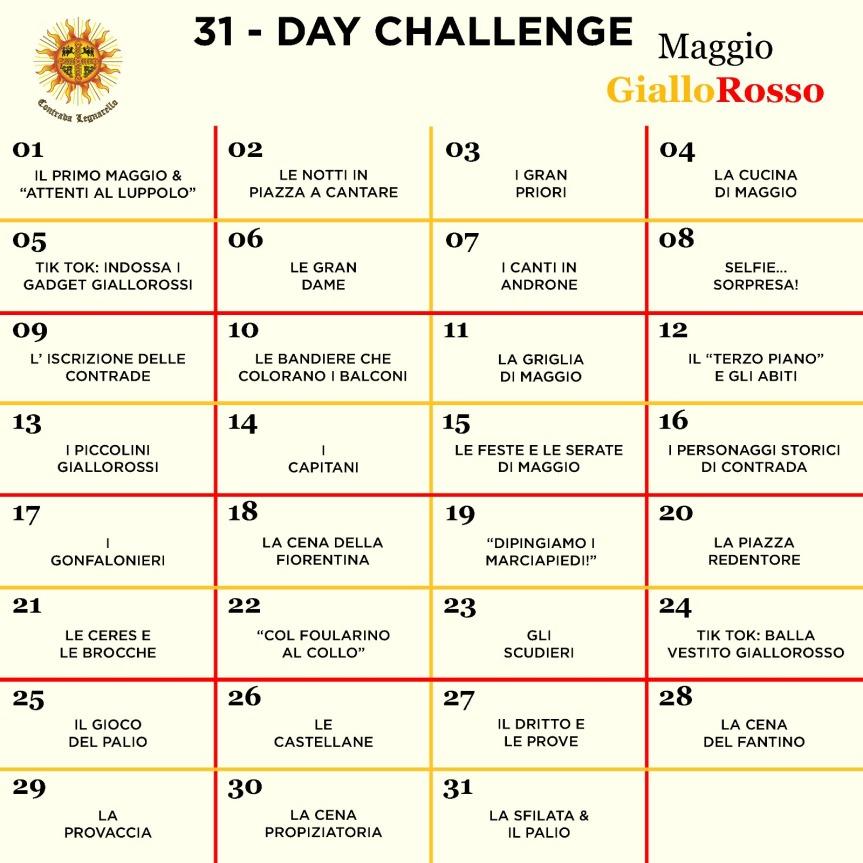 Palio di Legnano, Contrada Legnarello: 31 Day Challenge del Sole, MaggioGialloRosso