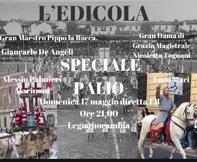 palio di legnano, Edicola Legnano Cambia: Puntata speciale sulPalio