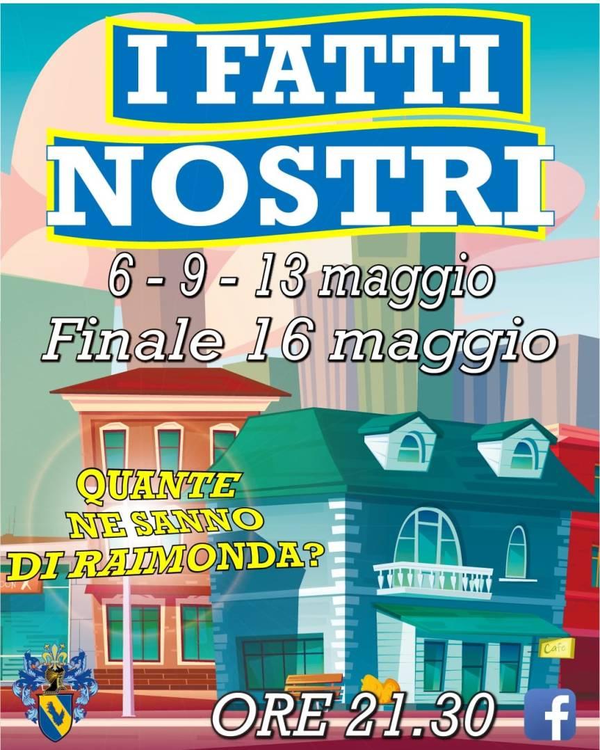 """Palio di Fucecchio, Contrada Porta Raimonda: 06-09-13-16/05 ore 21.30 """"I FattiNostri"""""""