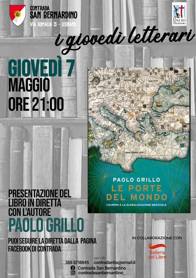 """Palio di legnano, Contrada San Bernardino: 07/05 """"I Giovedì Letterari"""" via web  con PaoloGrillo"""