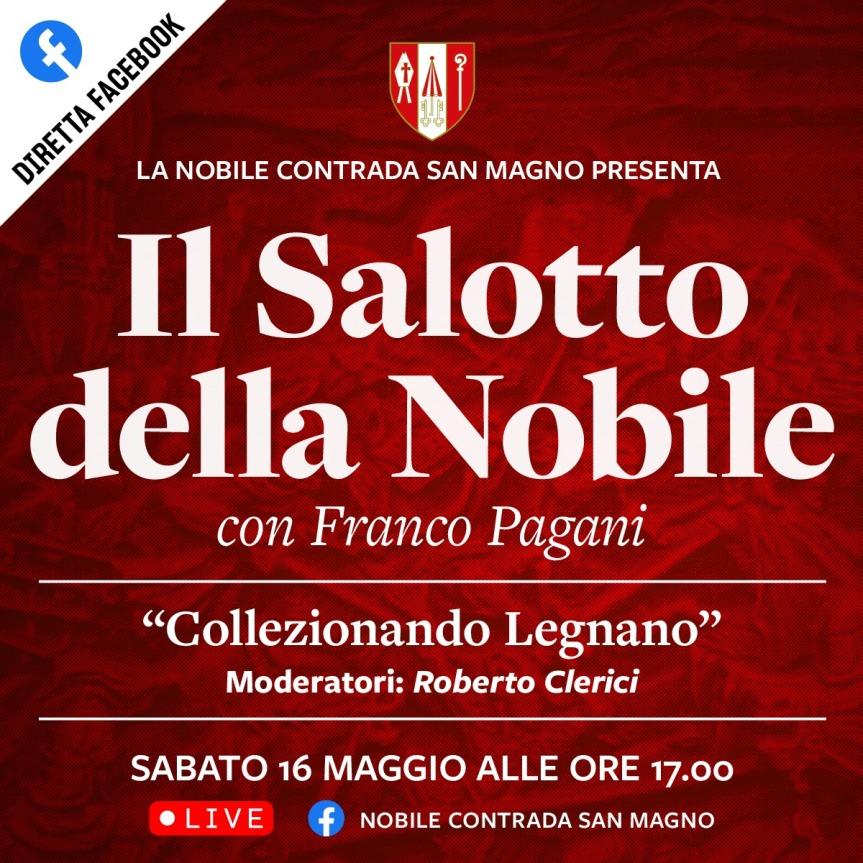 """Palio di Legnano, Contrada San magno: 16/05 """"Il Salotto della Nobile"""" opsite FrancoPagani"""
