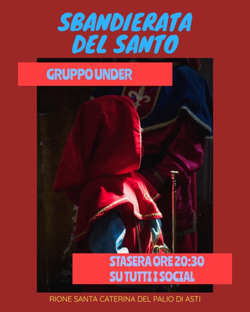 Palio di Asti, Comitato Palio Santa Caterina: Oggi 10/05 ore 20.30 Sbandierata del Santo Gruppounder