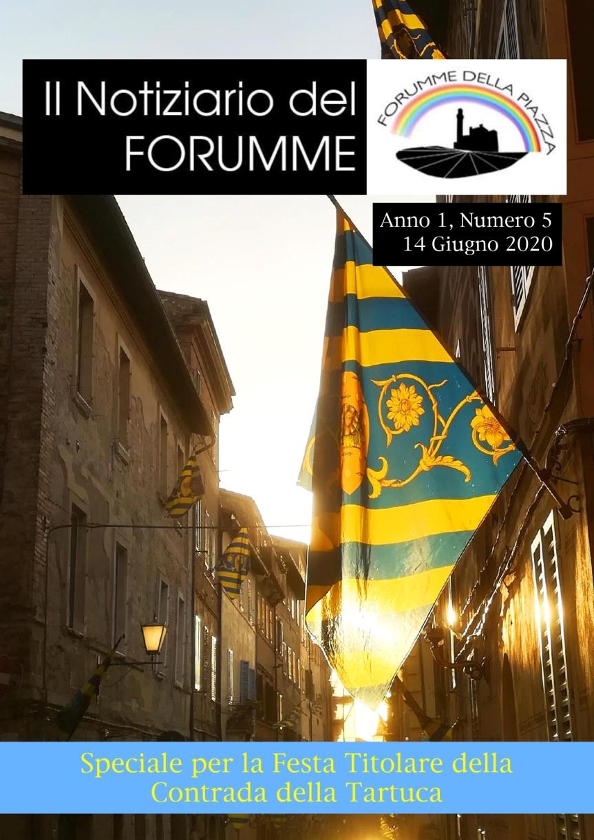 Siena, Forumme della Piazza: Uscito il quinto numero del Notiziario del Forumme dedicato alla Contrada dellaTartuca