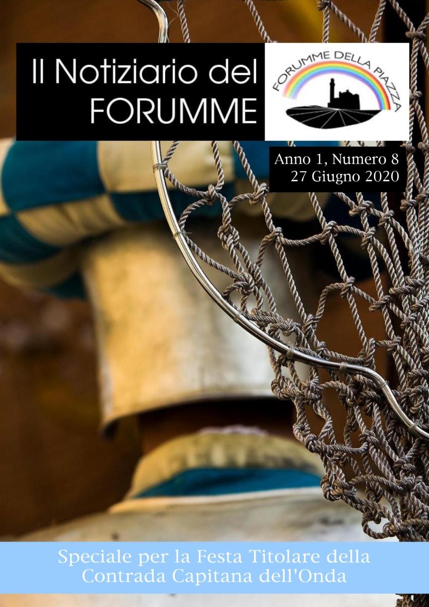 Siena, Forumme della Piazza: Oggi 27/06 uscito il settimo numero del Notiziario del Forumme dedicato dalla Contradadell'Onda