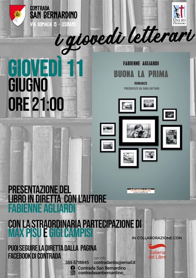 """Palio di Legnano, Contrada San bernardino: Oggi 11/06 """"I Giovedì Letterari"""" con il libro """"Buona la Prima"""" e l'autore FabienneAgliardi"""