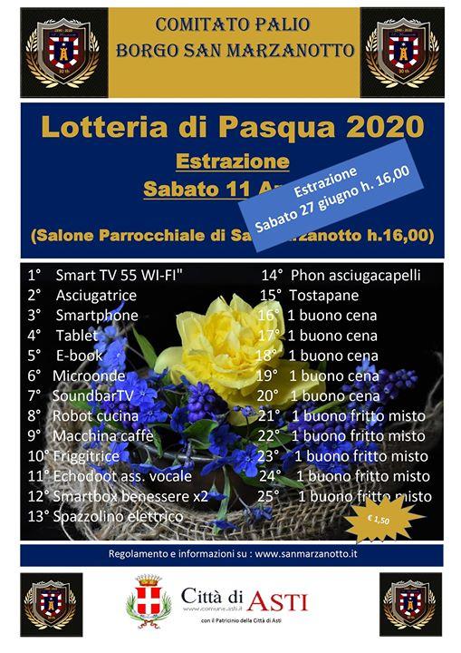 Palio di Asti, Comitato Palio San Marzanotto: 27/06 Estrazione Lotteria di Pasqua2020