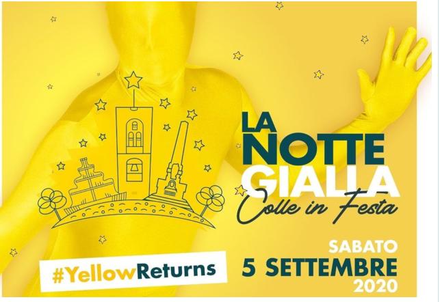Provincia di Siena, Il coronavirus non ferma l'allegria: Confermata a Colle Val d'Elsa La NotteGialla