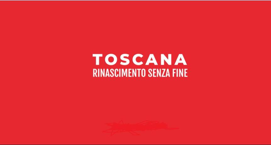 """Toascana, Turismo: """"Toscana, Rinascimento senza fine"""", al via la campagna per ilrilancio"""