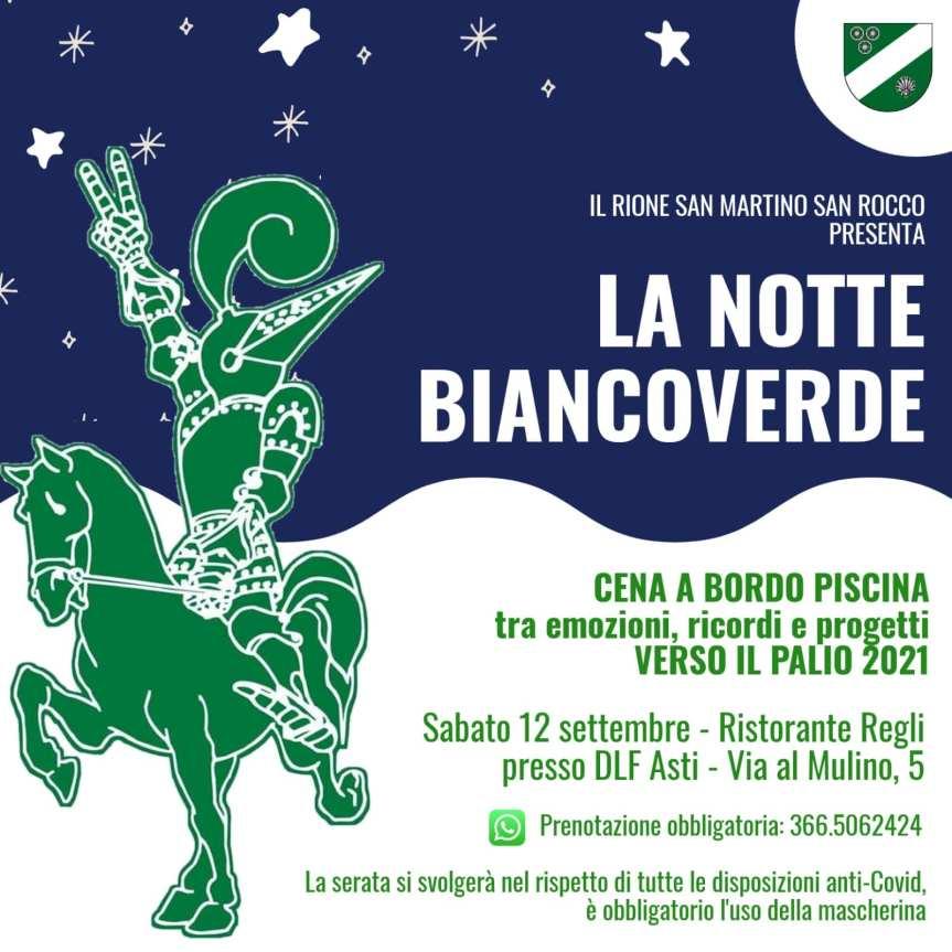 """Palio di Asti, Comitato Palio Rione San Martino-San Rocco: 12/09 """"La Notte Biancoverde"""""""