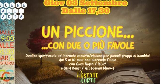 """Siena: Domani 03/09 ore 17.30 """"Un Piccione…con due o più favole"""" spettacolo per bambini alla Corte deiMiracoli"""