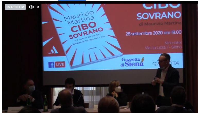 Siena: Oggi 28/09 Diretta Live Presentazione del libro Cibo Sovrano di MaurizioMartina