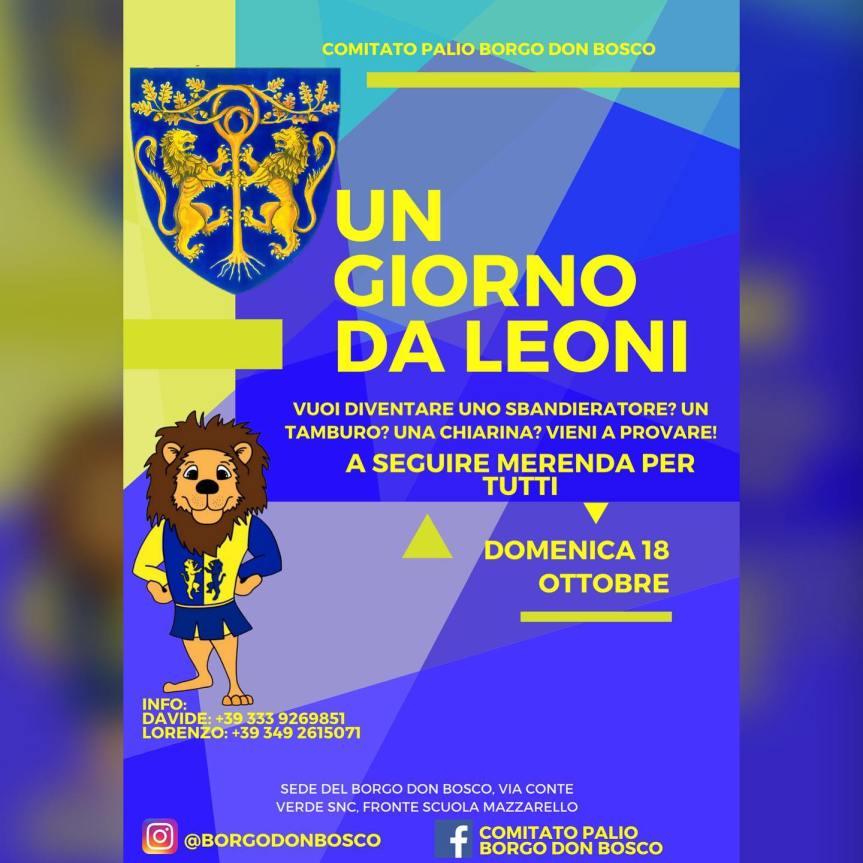 """Palio di Asti, Comitato Palio Borgo Don Bosco: 18/10 """"Un Giorno daLeoni"""""""