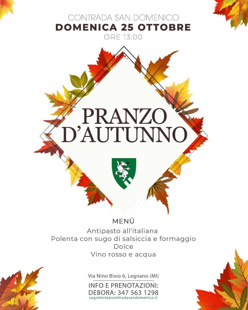 Palio di Legnano, Contrada San DOmenico: 25/10 Pranzod'Autunno