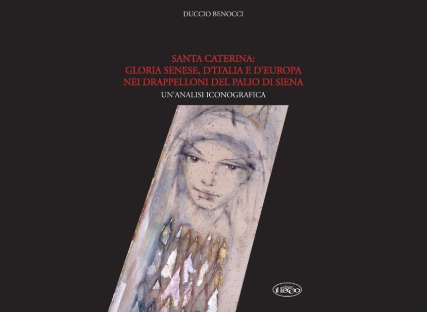 Palio di Siena: La figura della senese Santa Caterina neidrappelloni