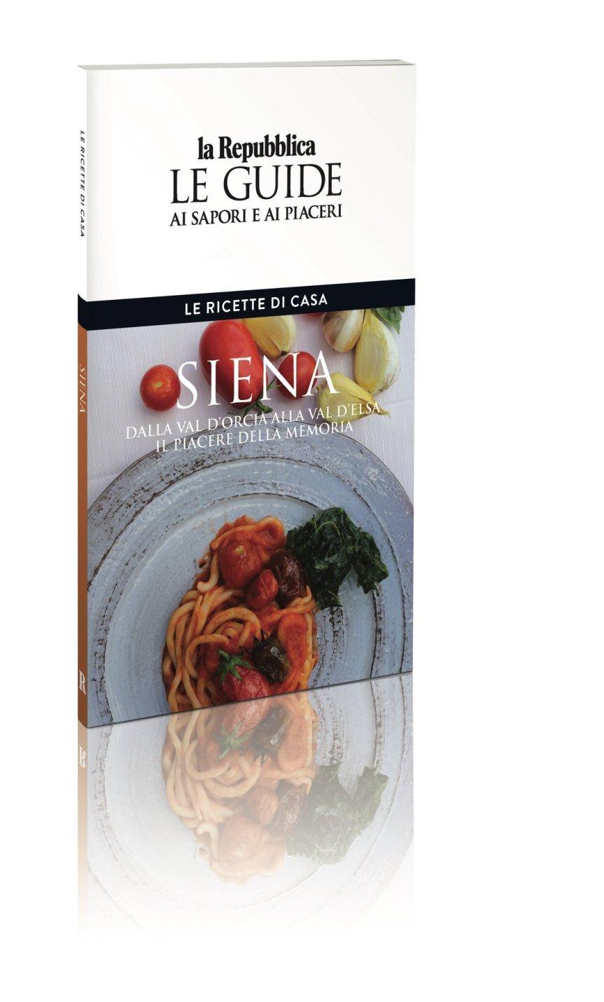 Siena e Provincia: Pici e scottiglia, le ricette senesi da rifare a casapropria