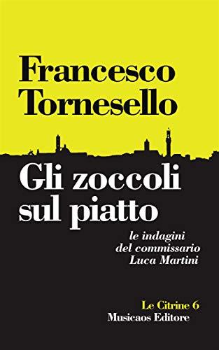 """Siena: """"Gli zoccoli sul piatto"""" di FrancescoTornesello"""