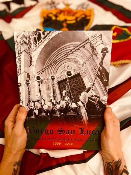 """Palio di Ferrara, Borgo San Luca: In Vendita il libro """"Borgo San Luca. 1969-2018 Cinquant'anni della nostrastoria"""""""