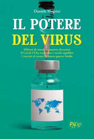 """Siena: È uscito """"Il potere del virus"""", il nuovo libro di DanieleMagrini"""