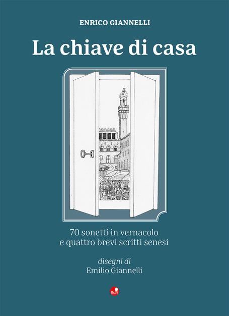 Siena: Enrico Giannelli, La chiave dicasa
