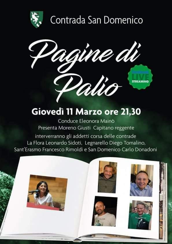 Siena, Gazzetta di Siena, Palio di Legnano: Oggi 11/03 Pagine di Palio con Moreno Giusti capitano SanDomenico