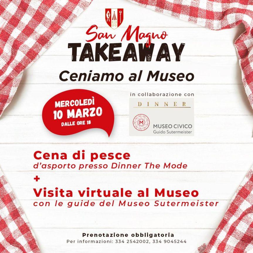 Palio di Legnano, Contrada San Magno: 10/03 Takeaway Ceniamo alMuseo