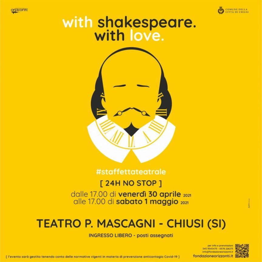 Provincia di Siena: Chiusi, 24 Ore di Shakespeare al teatro PietroMascagni