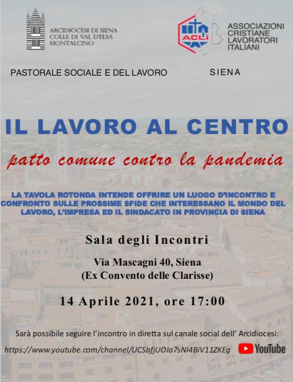 """Siena: 14/04 Incontro """"Il lavoro al centro. Patto comune contro lapandemia"""""""