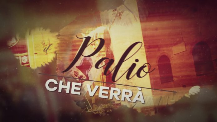 PALIO DI SIENA: IL PALIO CHE VERRA'06-05-2021