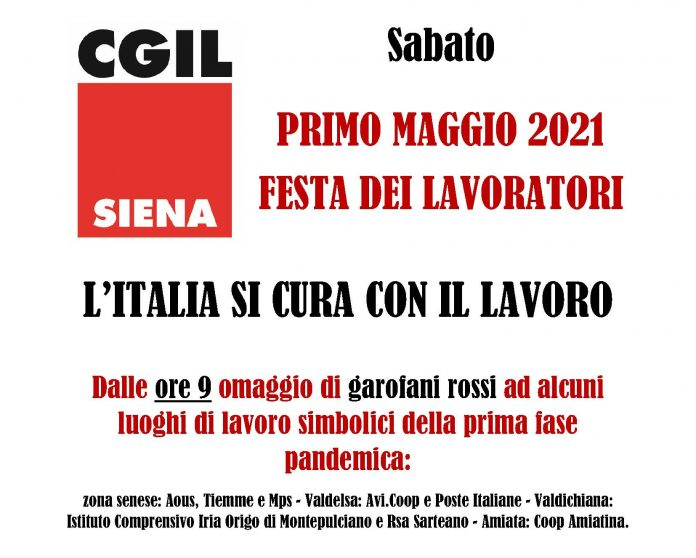 Siena: Primo Maggio 2021, i garofani rossi della Cgil nei luoghi simbolo dellapandemia