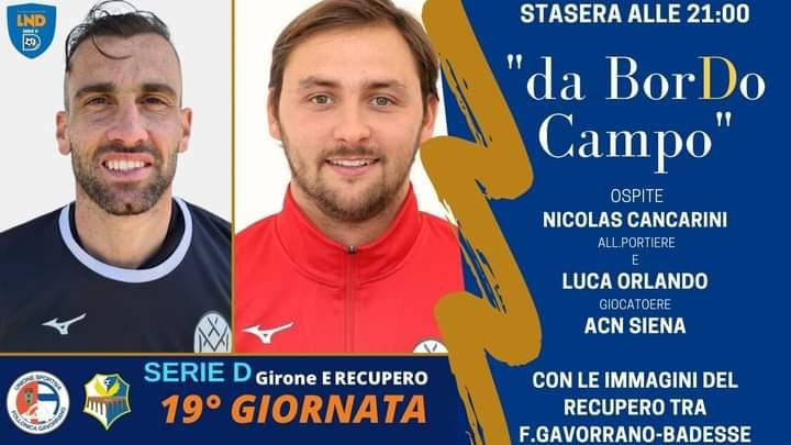 """Siena, Acn Siena, Gazzetta di Siena: Oggi 12/05 """"Da Bordo Campo"""" con Luca Orlando e NicolasCancarini"""