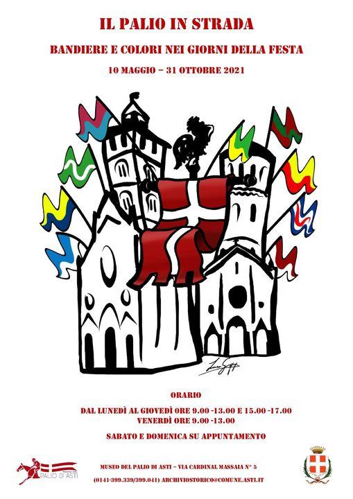 Palio di Asti: Oggi 10/05 riapertura del Museo del Palio con la mostra 'Il Palio in strada. Bandiere e colori nei giorni dellafesta'