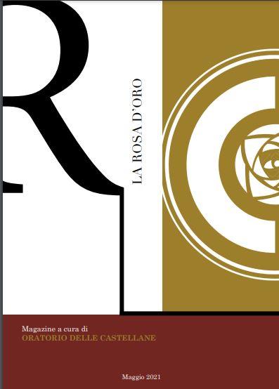 Palio di legnano, Oratirio delle Castellane: La Rosa d'Oro, periodico Maggio2021