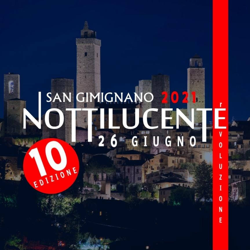 Provincia di Siena: Nottilucente accende l'estate di eventi nel segno dei talenti di SanGimignano
