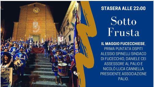 Siena, Sottofrusta: Oggi 10/05 Palio di Fucecchio, il Maggio Fucecchiese primapuntata