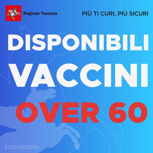 Toscana: I vaccini per Over 60 verranno somministrati il22-23-24/05