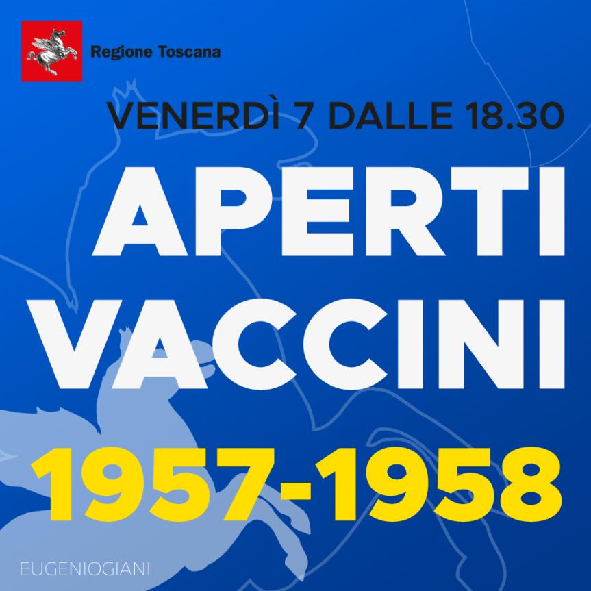 Toscana: Vaccinazioni, per i 63-64enni al via dal 10Maggio