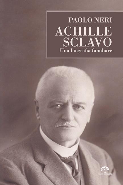 """Siena: Agorà Aou Senese presenta il libro """"Achille Sclavo. Una biografiafamiliare"""""""