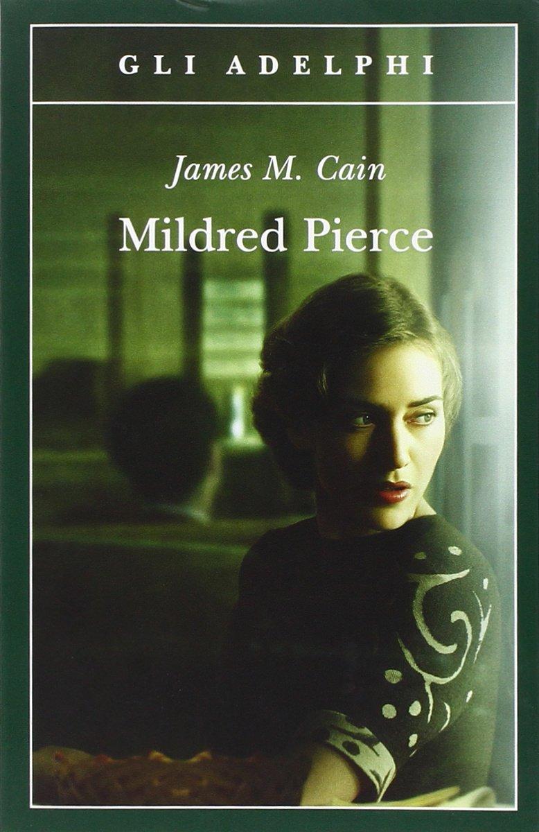 Siena, Lastredilibri: Mildred Pierce di JamesCain