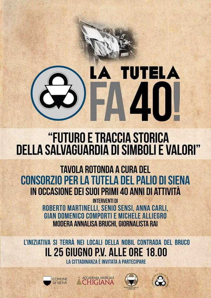 """Palio di Siena: """"La Tutela fa 40!"""", un evento per festeggiare il quarantesimo anno di attività del Consorzio per la Tutela delPalio"""