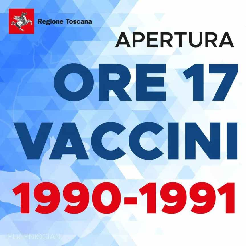 Toscana: oggi 05/06 Ore 17.00 apertura lista prenotazione Vaccino Anti Covid nati 1990 e1991