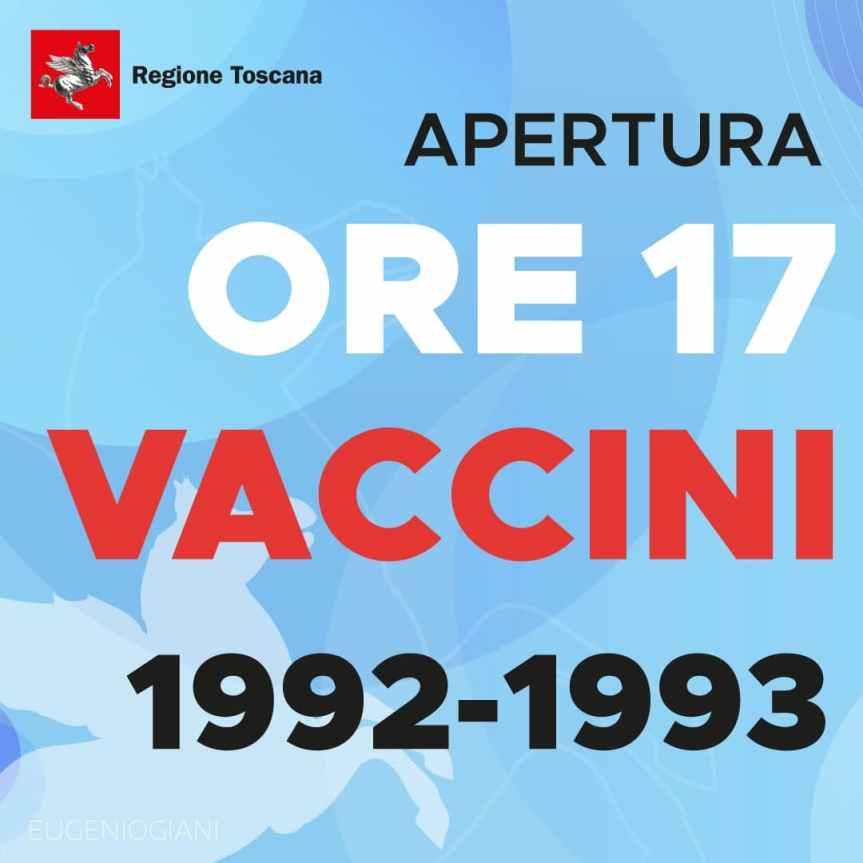 Toscana: Oggi 07/06 dalle 17.00 prenotazioni vaccini anti Covid per nati nel 1992 e1993